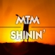 MTM - Shinin' (Maxi Single)