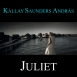 Kállay Saunders  - Juliet (Maxi Single)