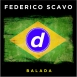Federico Scavo - Balada (Vocal Mix) (Single)