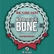 The Cube Guys - Work It To Be Bone (Feat. Ben Onono) (Maxi Single)