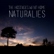The Hostages Went Home - Naturalies