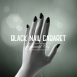 Black Nail Cabaret - Emerald City