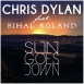 Bihal Roland - Sun Goes Down (Feat. Chris Dylan) (Maxi Single)