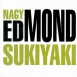 Nagy Edmond - Sukiyaki (Single)