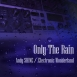 Andy Shine / Electronic Wonderland - Only The Rain (Maxi Single)