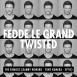 Fedde le Grand - Twisted (The Remixes)