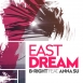 B-Right  - East Dream (Feat. Anna Su) (Maxi Single)