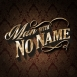 Saverne - Man With No Name (E-Single)