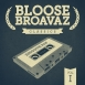 Bloose Broavaz - Classics Vol. 1. Smooth Rap