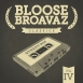 Bloose Broavaz - Classics Vol. 4. Street Rap
