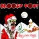 Bloody Pop And Friends - Merry Scary Christmas (Single)