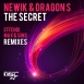 Newik - The Secret (Feat. Dragon S) (Remixes)