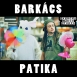 Bartha Ákos Dannona - Barkács Patika (Single)