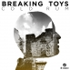 Breaking Toys - Cold Rum (Maxi Single)