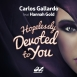 Carlos Gallardo Feat. Hannah Gold - Hopelessly Devoted To You (Maxi Single)