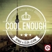 Spada - Cool Enough (Feat. Elen Levon) (Maxi Single)