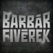 Barbárfivérek - Hiphop Importőr (Single)
