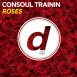 Consoul Trainin - Roses (Maxi Single)