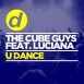 The Cube Guys - U Dance (Feat. Luciana) (Maxi Single)
