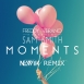 Freddy Verano Feat. Sam Smith - Moments (Newik Remix)