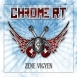 Chrome Rt. - Zene Vigyen (Maxi Single)