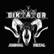 Diktátor - Animal Metal