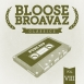 Bloose Broavaz - Classics Vol. 8. Pure Rap