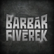 Barbárfivérek - Dzsungel (Single)