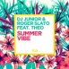 Roger Slato & DJ Junior  - Summer Vibe (Maxi Single)