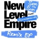 New Level Empire - Son Of The Sun (Feat. Szerecsenkirály) (Remix EP)