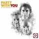 Get Far - Party With You (Feat. Provenzano & Jeffrey Jey) (Maxi Single)