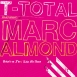 T-Total Feat. Marc Almond - Baby's On Fire