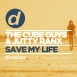 The Cube Guys - Save My Life (Feat. Jutty Ranx) (Maxi Single)