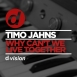 Timo Jahns - Why Can't We Live Together (Maxi Single)