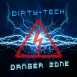 Dirty-Tech. - Danger Zone (Single)