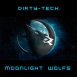 Dirty-Tech. - Moonlight Wolfs (Single)