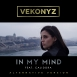 VékonyZ - In My Mind (Feat. Calidora) (Alternative Version) (Single)