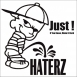 Haterz - Just! (EP)