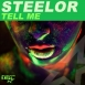 Steelor - Tell Me (Single)