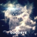 Project For A Better Dream - Goodbye (Single)