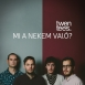 Twentees - Mi A Nekem Való? (Single)