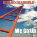 Gitano Diangelo - We Go Up (Maxi Single)