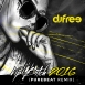 DJ Free  - VIP Bitch 2016 (Purebeat Remix) (Single)