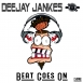 Deejay Jankes - Beat Goes On (Maxi Single)