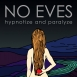No Eves - Hypnotize And Paralyze (EP)