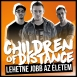 Children Of Distance - Lehetne Jobb Az Életem (Single)