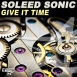 Soleed Sonic - Give It Time (Maxi Single)