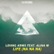 Loving Arms  - Life (Maxi Single) (Feat. Alina M)
