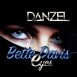 Danzel - Bette Davis Eyes (Maxi Single)