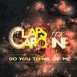Claps for Caroline - Do You Think Of Me (Single)